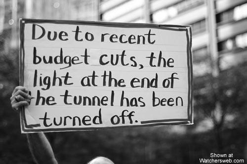 S ohledem na poslední rozpočtové škrty bylo světlo na konci tunelu zhasnuto