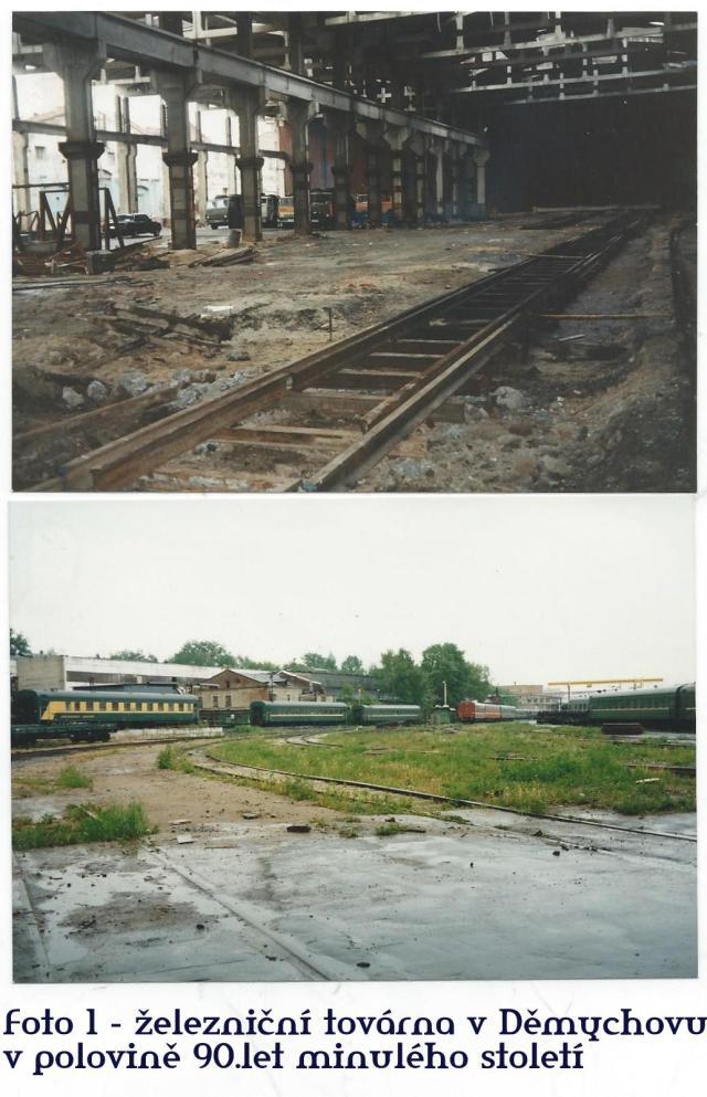 Foto 1 - železniční továrna v Děmychovu v polovině 90.let minulého století.
